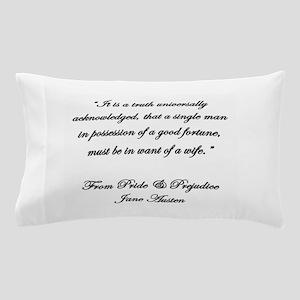 Jane Austen Truth Quote Pillow Case