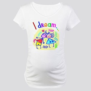 I Dream of Love Maternity T-Shirt