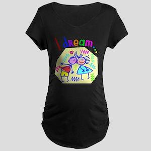 I Dream of Love Maternity Dark T-Shirt