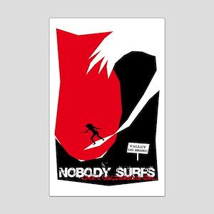 Nobody Surfs Like a California Girl Mini Poster