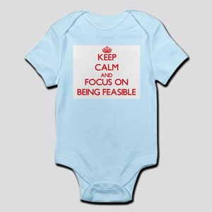 Keep Calm and focus on Being Feasible Body Suit