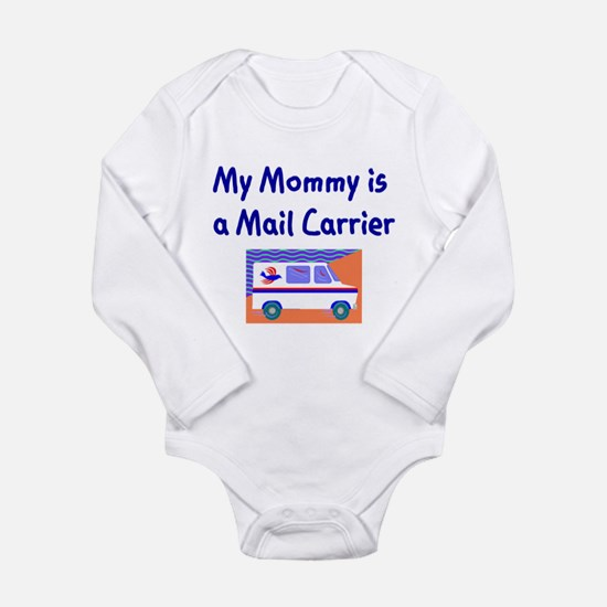 My Mommy Is A Mail Carrier Infant Bodysuit Body Su