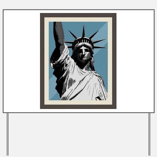 Lady Liberty Yard Sign