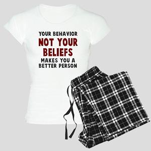 Your behavior Women's Light Pajamas