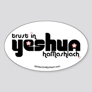 """Trust in Yeshua HaMashiach"" Oval Sticker"