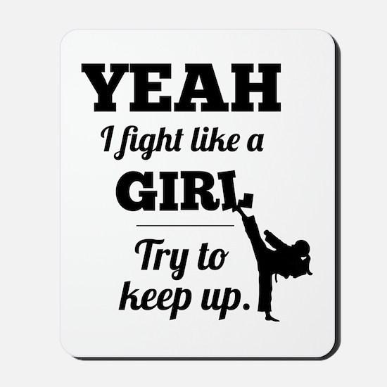 Fight Like a Girl - black Mousepad