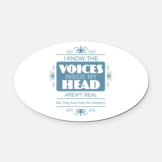 Voices in my Head Oval Car Magnet