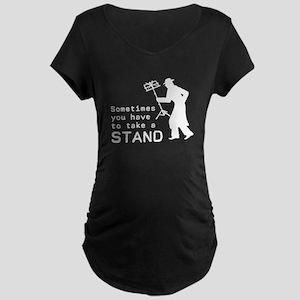 Take a Stand Maternity T-Shirt