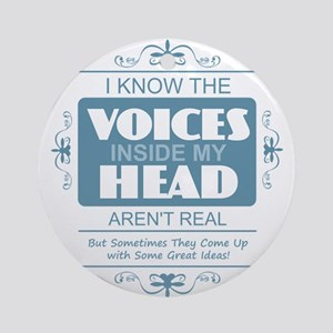 Voices in my Head Round Ornament