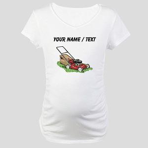 Custom Lawnmower Maternity T-Shirt
