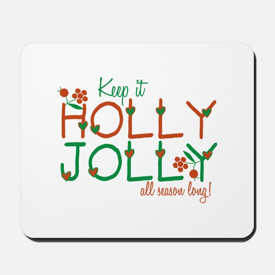 Keep It Jolly Mousepad