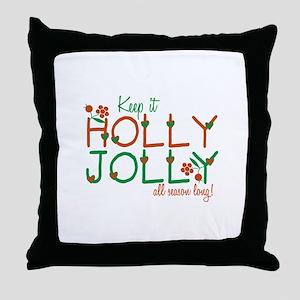Keep It Jolly Throw Pillow