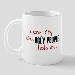 Ugly People Mug