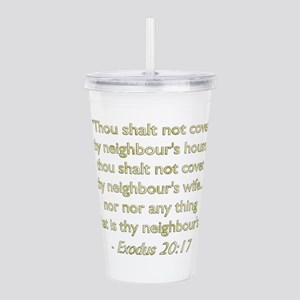10th Commandment Acrylic Double-Wall Tumbler