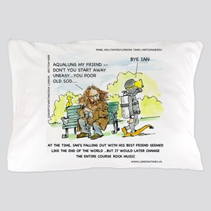 Aqualung, My Ex-Friend Pillow Case
