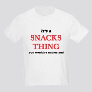 It's a Snacks thing, you wouldn't T-Shirt