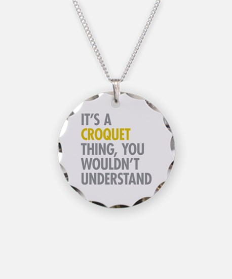 Its A Croquet Thing Necklace Circle Charm