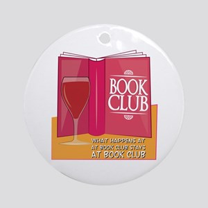 What Happens At Book Club Ornament (Round)