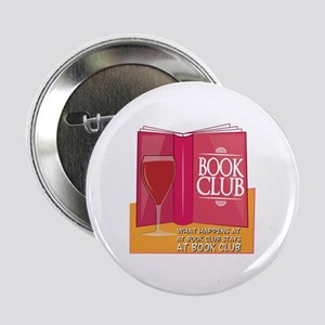 "What Happens At Book Club 2.25"" Button"