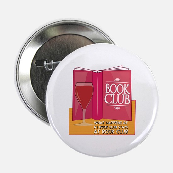 """What Happens At Book Club 2.25"""" Button"""