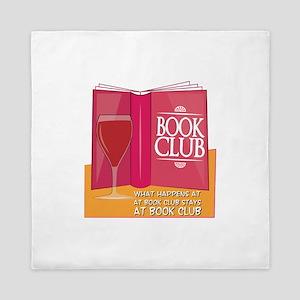 What Happens At Book Club Queen Duvet