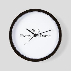 PhD Pretty hot Dame Wall Clock