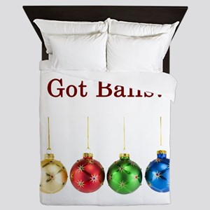 Got Christmas Balls Queen Duvet