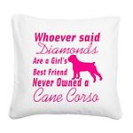 Cane Corso Girls Best Friend Square Canvas Pillow