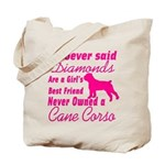 Cane Corso Girls Best Friend Tote Bag