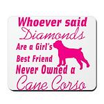 Cane Corso Girls Best Friend Mousepad