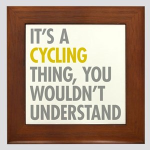 Its A Cycling Thing Framed Tile