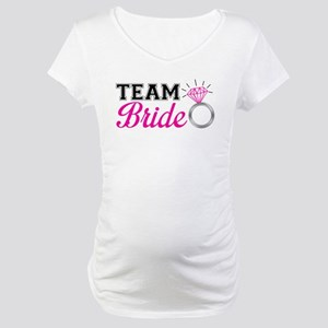 Team Bride Maternity T-Shirt