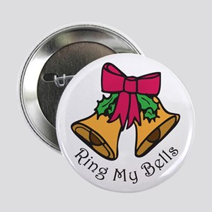 """Ring My Bells 2.25"""" Button"""