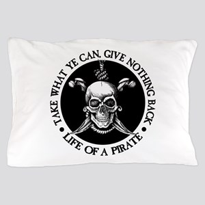 (Pirate) Take What Ye Can Pillow Case