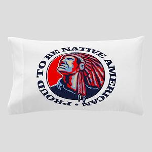 Proud Native American Pillow Case