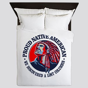 Proud Native American (Columbus) Queen Duvet