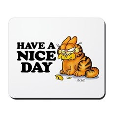 Have a Nice Day Mousepad