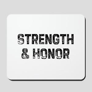 Strength & Honor Mousepad