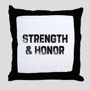 Strength & Honor Throw Pillow