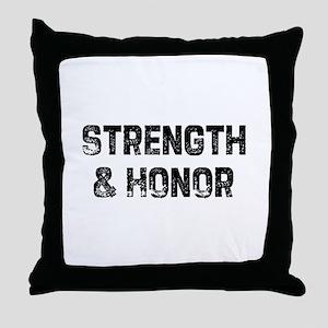 Strength & Honor Throw Pillow