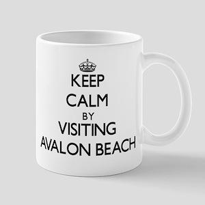Keep calm by visiting Avalon Beach California Mugs