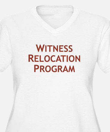 Witness Relocation Program Plus Size T-Shirt