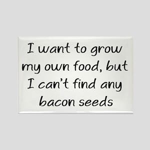 grow bacon Rectangle Magnet