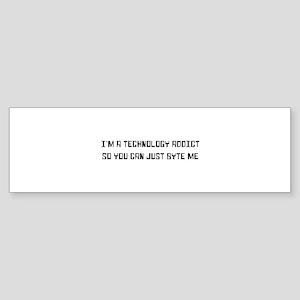 Technology addict byte me Bumper Sticker
