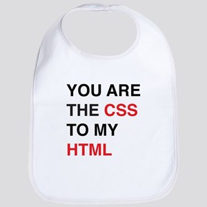 You are the css to my html Bib