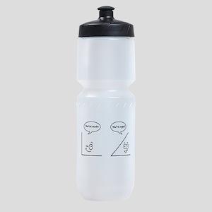 You're acute Sports Bottle