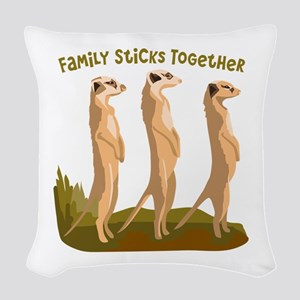 Family Sticks Together Woven Throw Pillow