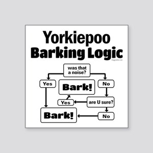 "Yorkiepoo logic Square Sticker 3"" x 3"""