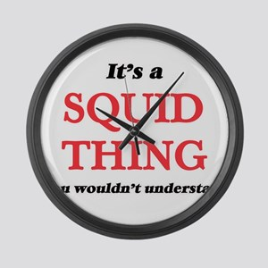It's a Squid thing, you would Large Wall Clock