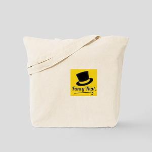 Fancy that Tote Bag